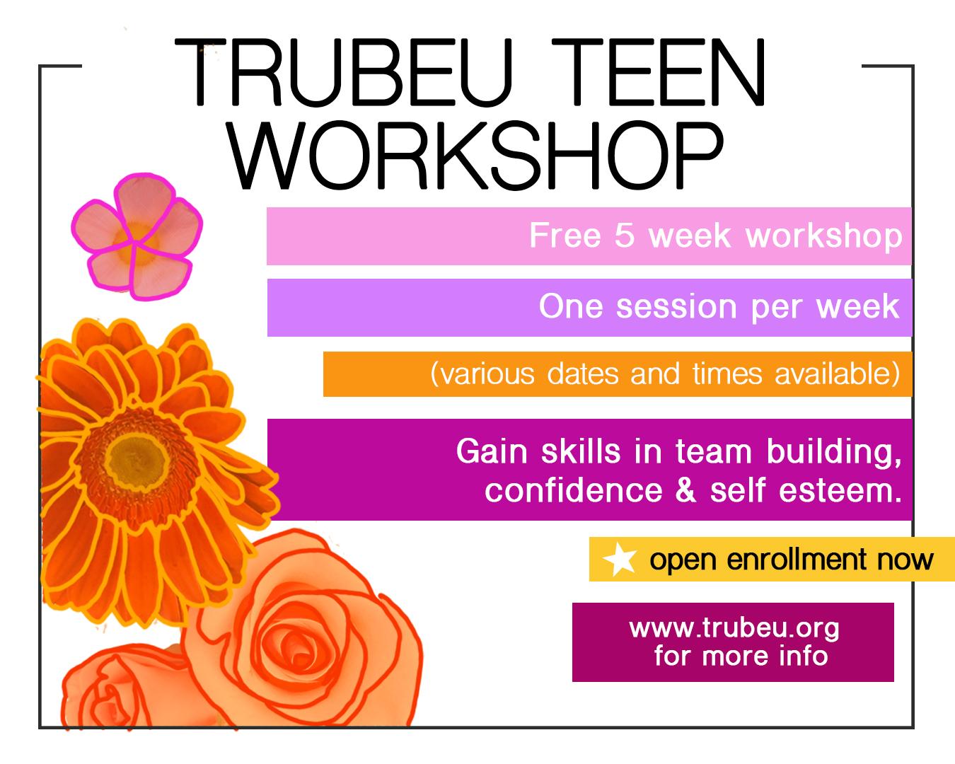 TruBeu Teen Workshop